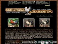 oakridgegamefarm.net - Gamefowl - Oakridge Gamefarm - Poultry Gamefowl Auction - Poultry Supply Store - Gallery Forum Chat